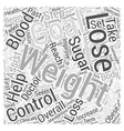 Losing Weight and Controlling Blood Sugar Word vector image vector image