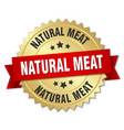 natural meat round isolated gold badge vector image vector image