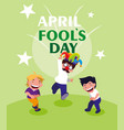 happy little boys april fools day card vector image vector image