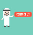 cute arab businessman point at contact us button vector image
