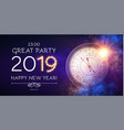 happy hew 2019 year clock gold shimmering lights vector image vector image