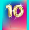 number ten gold foil balloon on gradient vector image vector image