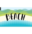 Beach calligraphy lettering vector image vector image