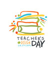 happy teachers day label original design back to vector image vector image