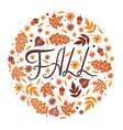 inscription fall leaves and flowers vector image