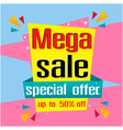 banner mega sale special offer up to 50 off vector image vector image