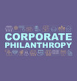 corporate philanthropy word concepts banner vector image vector image