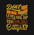funny quote and saying good for print design vector image