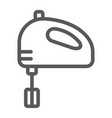 hand mixer line icon kitchen and cooking vector image vector image
