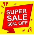 Sale poster with SUPER SALE 50 PERCENT OFF text vector image vector image