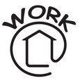 work at home symbol vector image vector image