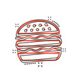 cartoon burger fast food icon in comic style vector image