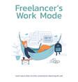 freelancer work mode poster template vector image