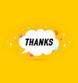 thanks banner speech bubble vector image vector image