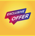 exclusive offer tag sign vector image