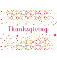 thanksgiving holidays greeting card with vector image vector image