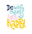 choose joy quotes vector image vector image