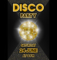 golden disco ball on black background party vector image