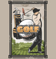 golf sport poster with golfer club and ball vector image vector image