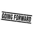 square grunge black going forward stamp vector image vector image
