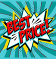 best price - comic book style word on a blue green vector image