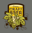 hoppy craft beer label with leaves and hops vector image vector image
