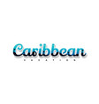caribbean summer holidays beach sign symbol vector image vector image
