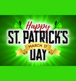 happy saint patricks day greeting card 17 march vector image vector image