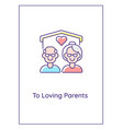 to loving parents greeting card with color icon vector image