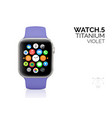 smart watch with violet strap realistic vector image vector image