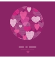 Textured fabric hearts circle frame pattern vector image