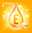 vitamin e tocopherols vitamin gold oil vector image vector image