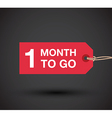 1 month go to sign vector image