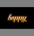 happy word text banner postcard logo icon design vector image vector image