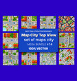 map city top view set architecture design vector image vector image