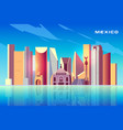 mexico city skyline cartoon background with vector image vector image