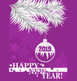 new year greeting card banner poster 2019 vector image vector image