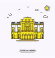 teatro la carided monument poster template world vector image