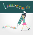 cute little girl holding pencil writing back to vector image