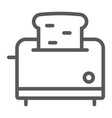 toaster line icon kitchen and cooking vector image