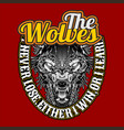 wolves quote hand drawingshirt designs biker vector image