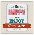 Be happy greeting card design vector image vector image