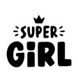 super girl quote vector image