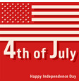 4th july - happy independence day vector image