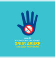 international day against drug abuse and illicit vector image vector image
