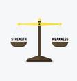 scales measuring strength versus weakness vector image