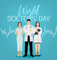 world doctor day vector image vector image