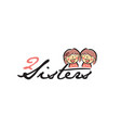 hand drawn two sisters logo design symbol vector image
