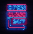 open close neon signs neon signboards vector image vector image