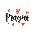 prague modern hand written brush lettering vector image vector image